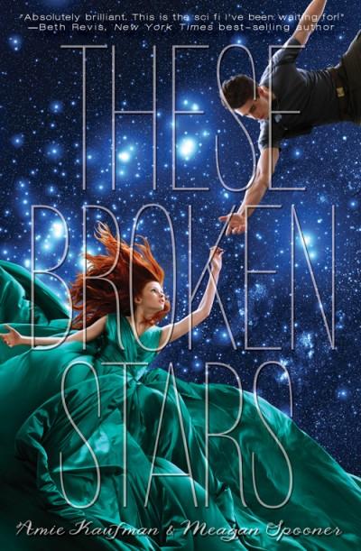 amie_kaufman_meagan_spooner_these_broken_stars